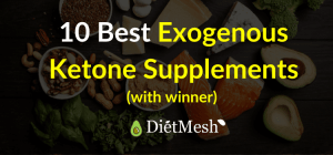 10 Best Exogenous Ketone Supplements Reviewed