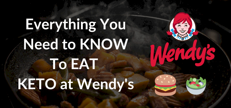keto friendly wendy's options
